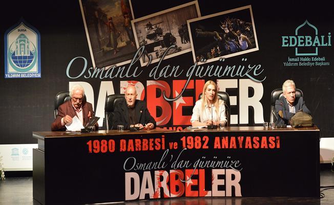 'Osmanlı'dan günümüze darbeler' Bursa'da tartışıldı