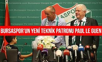Bursaspor'un yeni teknik direktörü Paul Le Guen