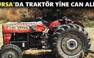 Bursa'da Traktör Kazası 1 Ölü