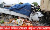 Bursa#039;da Trafik Kazası: 1 Ölü, 1 Yaralı