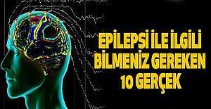 Epilepsi Hastalığı Hakkında Bilinmesi Gerekenler