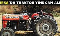 Bursa#039;da Traktör Kazası 1 Ölü