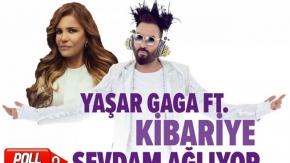 Yaşar Gaga Ft. Kibariye - Sevdam Ağlıyor