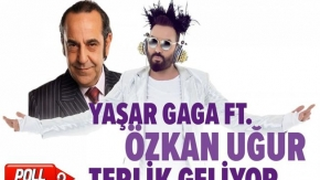 Yaşar Gaga Ft. Özkan Uğur - Terlik Geliyor