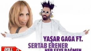 Yaşar Gaga Ft. Sertab Erener - Her şeye Rağmen
