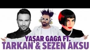 Yaşar Gaga Ft. Tarkan, Sezen Aksu - Ceylan