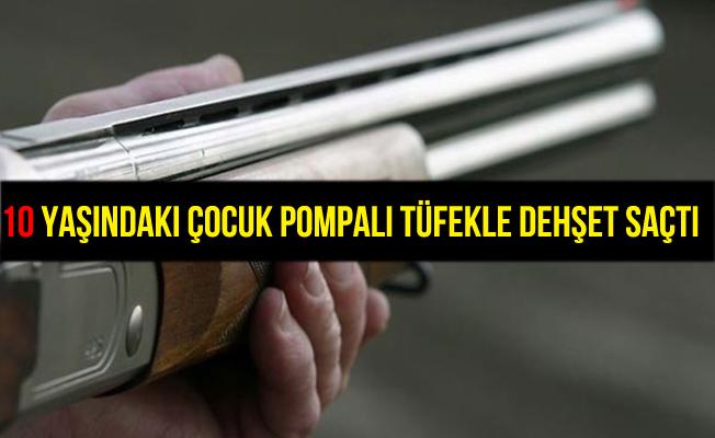 Adana'da 10 yaşındaki çocuk pompalı tüfekle 1 kişiyi vurdu