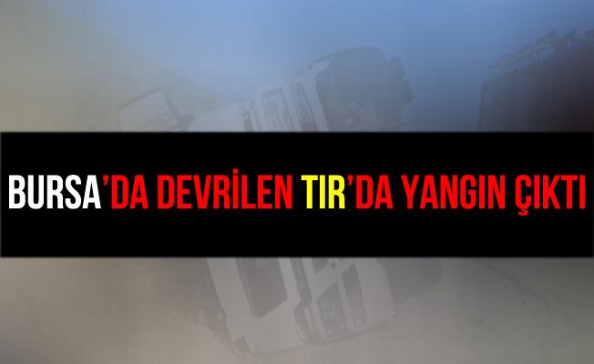 Bursa İnegöl'de Devrilen Talaş Yüklü Tır'da Yangın Çıktı