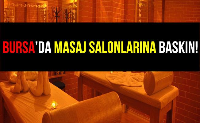 Bursa Ahlak Polisinden Masaj Salonlarına Baskın!