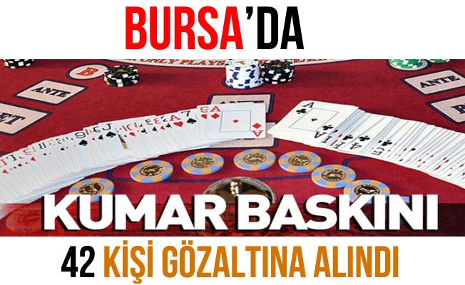 Bursa'daki Kumar Baskını'nda 42 Kişi Gözaltına Alındı!