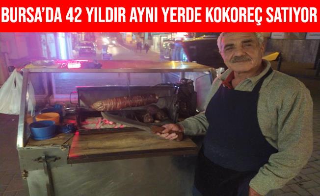 Bursa'da 42 Yıldır Aynı Kaldırımda Kokoreç Satıyor