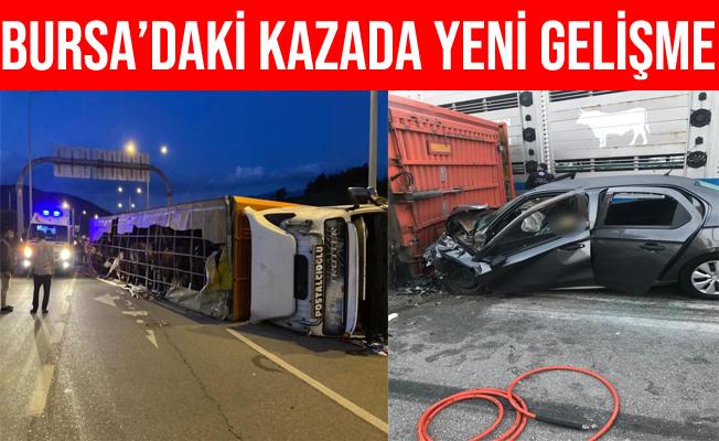 Bursa'da Can Kaybıyla Sonuçlanan o Kazada Yeni Gelişme