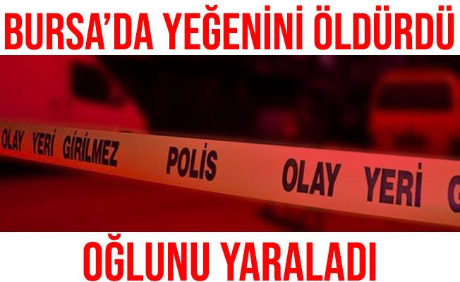 Bursa'da Kapıya Ateş Eden Şahıs Yeğenini Öldürdü, Oğlunu Yaraladı
