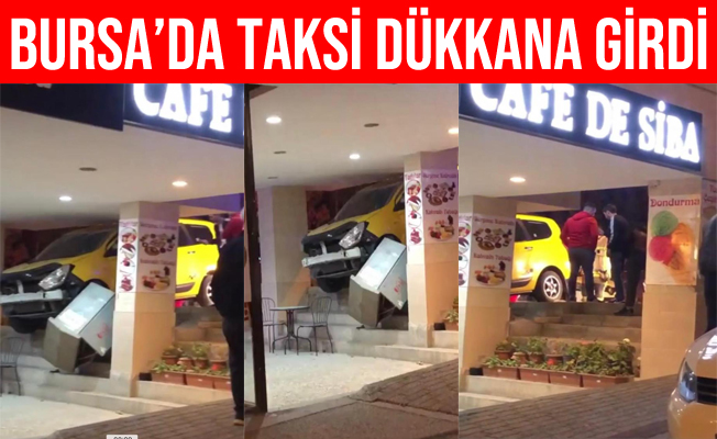 Bursa'da Kontrolden Çıkan Ticari Taksi Dükkana Girdi