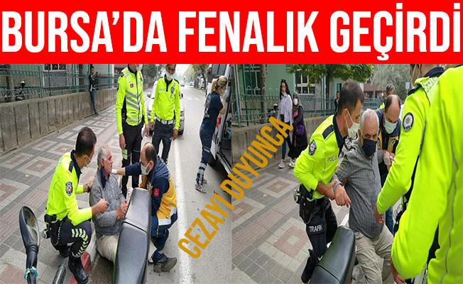 Bursa'da Trafik Cezasını Duyan Adam Fenalık Geçirdi