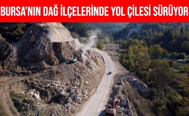 Bursa'nın Dağ İlçelerinde Yol Çilesi Sürüyor