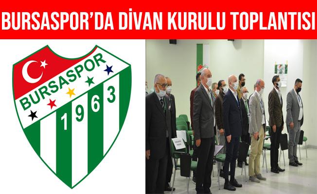 Bursaspor'da Divan Kurulu Toplantısı Gerçekleştirildi