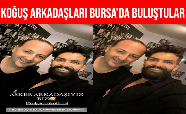 Mehmet Çevik Koğuş Arkadaşı Tolga Çevikle Bursa'da Buluştu