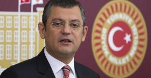 """CHP Grup Başkanvekili Özel: """"Bu konuda hükümetten bilgi alacağız"""""""