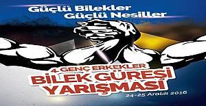 Türkiye Bilek Güreşi Yarışması Finali, 24-25 Aralık'ta yapılacak