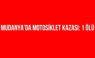 Mudanya'da Motosiklet Kazası: 1 Ölü