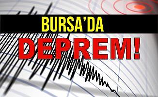 Bursa'da Deprem Oldu!
