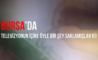 Bursa'da televizyonun içinden uyuşturucu çıktı