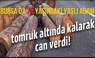 Bursa'da Tomrugun Altında Kalan Adam Öldü