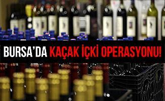 Bursa'daki Operasyon'da 30 Bin Liralık Kaçak İçki Ele Geçirildi