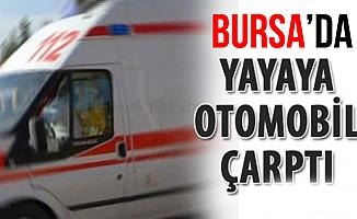 Bursa'da İnegöl'de Trafik Canavarı Yayaya Çarptı!