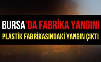 Bursa Vakıf'taki Hurdacılar Sitesi'nde Plastik Fabrikasında Yangın