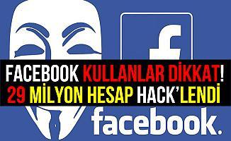Facebook Açıkladı, 29 Milyon Hesap Hacklendi!