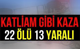 İzmir Menderes'te Korkunç Kaza: 22 Ölü 13  Yaralı