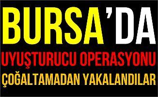 Bursa'da Uyuşturucu Operasyonu: 2 Kişi Gözaltına Alındı