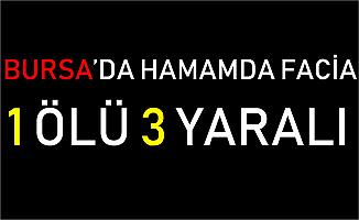 Bursa'da Tarihi Hamamda Zehirlenen 1 Kişi Öldü