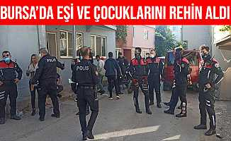 Bursa'da Av Tüfeğiyle Eşini ve 2 Çocuğunu Rehin Aldı