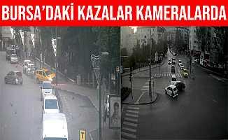 Bursa'daki Trafik Kazaları Kameralara Yansıdı