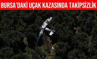 Bursa'daki Uçak Kazasına Takipsizlik Kararı Verildi