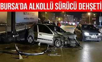 Bursa İnegöl'de Alkollü Kadın Sürücü Dehşet Saçtı