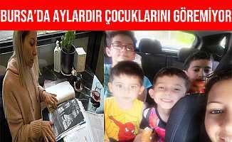 Bursa'lı Anne 4 Oğlundan Aylardır Haber Alamıyor