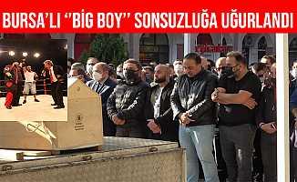 "Bursa'lı ""Big Boy"" Memduh Kızılkula Son Yolculuğuna Uğurlandı"