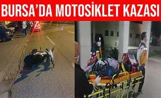 Bursa Orhangazi'deki Kazada Motosiklet Sürücüsü Ağır Yaralandı