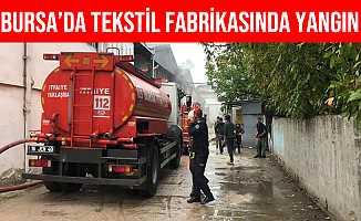 Bursa'da Tekstil Fabrikasında Yangın Çıktı