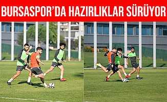 Bursaspor'da Balıkesirspor Maçı Hazırlıkları Sürüyor