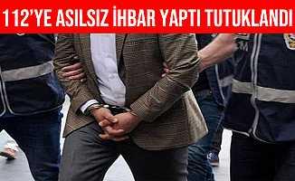 Gaziantep 112'ye Asılsız İhbarda Bulunan Şahıs Tutuklandı