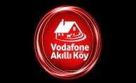 Vodafone'un Akıllı Köy projesi