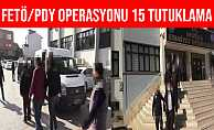 Denizli'deki FETÖ Operasyonunda 15 Kişi Tutuklandı