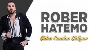 Rober Hatemo - Giden Candan Gidiyor