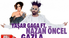 Yaşar Gaga Ft. Nazan Öncel - Gazla