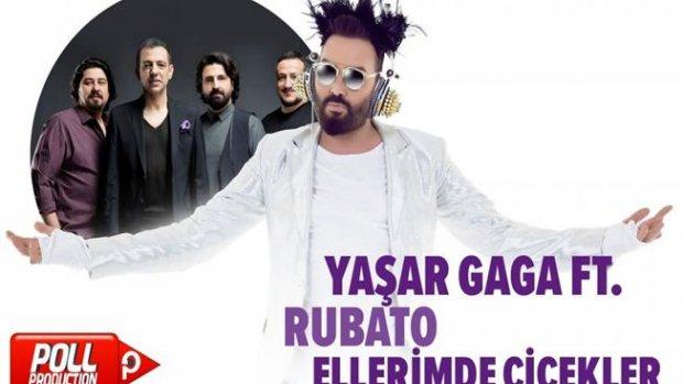 Yaşar Gaga Ft. Rubato - Ellerimde Çiçekler